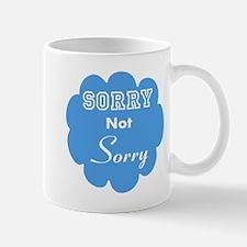 Sorry, Not Sorry Mug