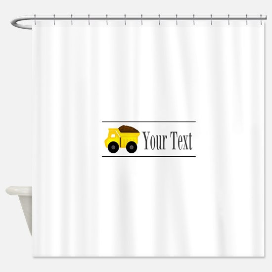 Personalizable Dump Truck Shower Curtain