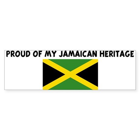 PROUD OF MY JAMAICAN HERITAGE Bumper Sticker
