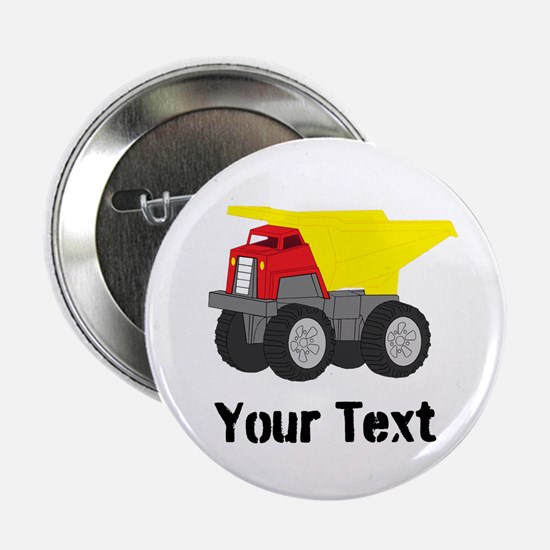 """Personalizable Red Yellow Dump Truck 2.25"""" Button"""