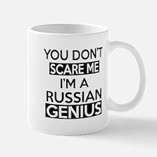 You Do Not Scare Me I Am Russian Genius Mug