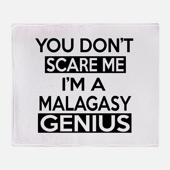 You Do Not Scare Me I Am Malagasy Ge Throw Blanket
