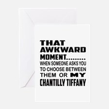 That awkward moment.... Chantilly Ti Greeting Card