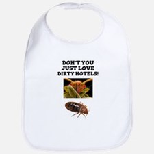 BED BUGS - DIRTY HOTELS - CHECK THE ROOMS Baby Bib