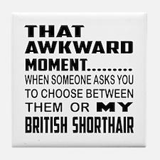 That awkward moment.... British Short Tile Coaster