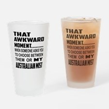 That awkward moment.... Australian Drinking Glass