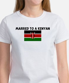 MARRIED TO A KENYAN Tee