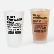 That awkward moment.... American Wi Drinking Glass