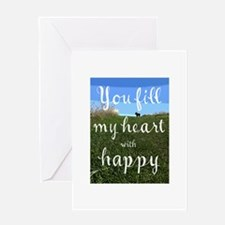 You Fill My Heart With Happy Greeting Cards