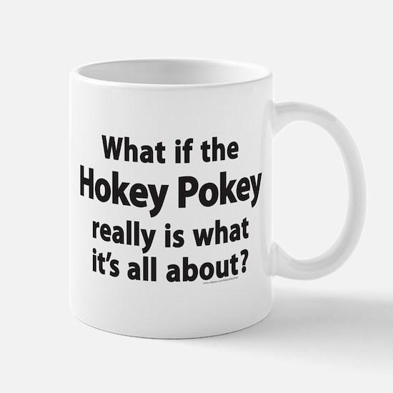What if the Hokey Pokey Mug