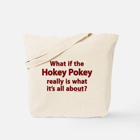 What if the Hokey Pokey Tote Bag