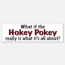Hokey Pokey Bumper Bumper Bumper Sticker