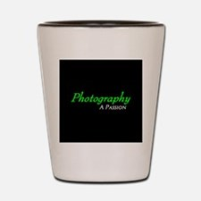 Photography A Passion Shot Glass