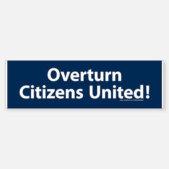 Overturn Citizens United Bumper Bumper Bumper Sticker