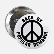 "Back by Popular Demand! 2.25"" Button (100 pack)"