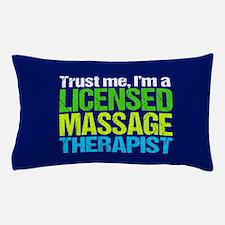 Trust Me LMT Pillow Case