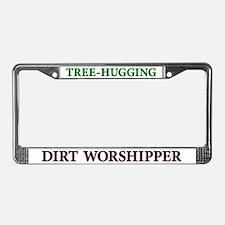 Tree Hugging Dirt Worshipper License Plate Frame