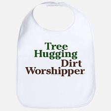 Tree-Hugging Dirt Worshipper Bib