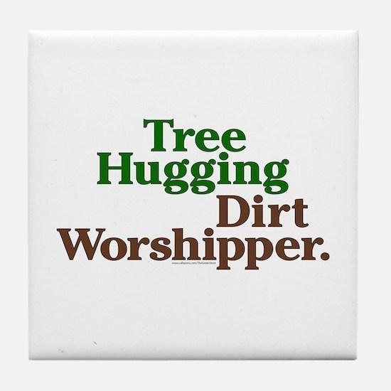 Tree-Hugging Dirt Worshipper Tile Coaster