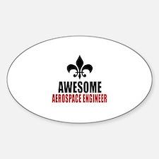 Awesome Aerospace engineer Decal