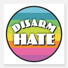 "Disarm Hate Rainbow Square Car Magnet 3"" x 3"""