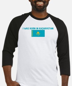 I WAS BORN IN KAZAKHSTAN Baseball Jersey