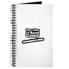 One time at band camp ~ Journal