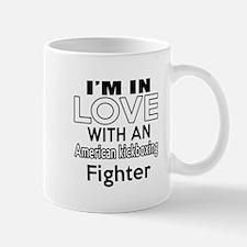 I Am In Love With American kickboxing F Mug