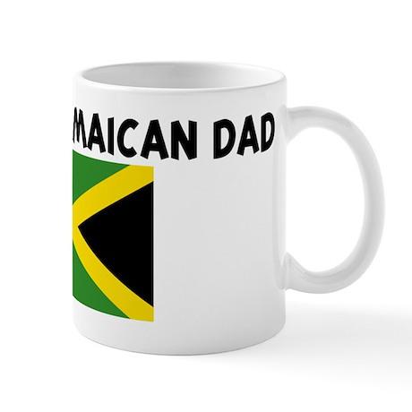I LOVE MY JAMAICAN DAD Mug