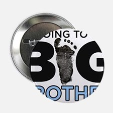 "Im Going To Be A Big Brother 2.25"" Button (100 pac"