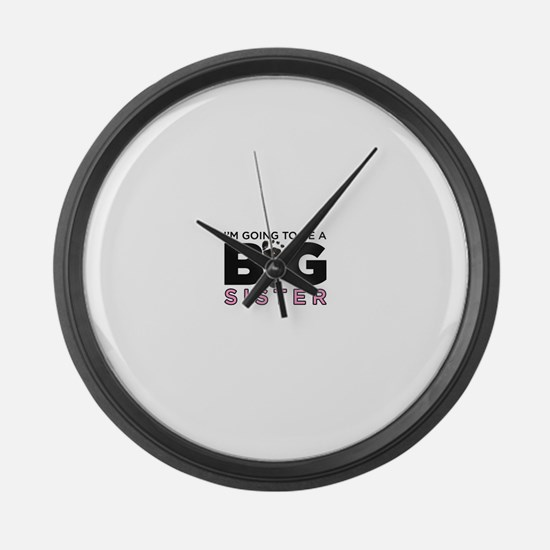 Im Going To Be A Big Sister Large Wall Clock