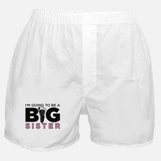 Im Going To Be A Big Sister Boxer Shorts