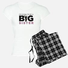 Im Going To Be A Big Sister Pajamas
