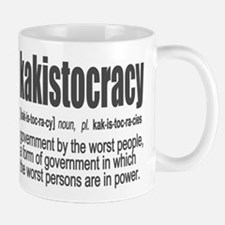kakistocracy worst people government Mugs
