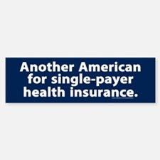 Single-Payer Health Insurance Bumper Sticker (10)