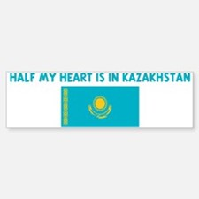HALF MY HEART IS IN KAZAKHSTA Bumper Bumper Bumper Sticker