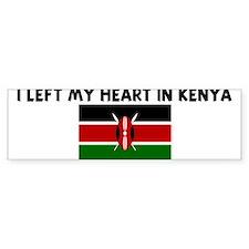 I LEFT MY HEART IN KENYA Bumper Bumper Sticker