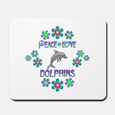 Peace Love Dolphins Mousepad