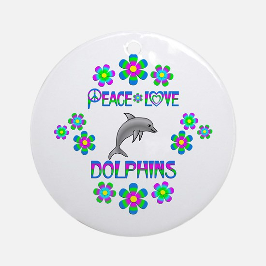 Peace Love Dolphins Round Ornament
