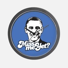 Obama Miss Me Yet Wall Clock