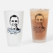 Obama Miss Me Yet Drinking Glass