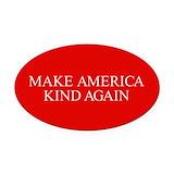 Make america kind again Oval Car Magnets