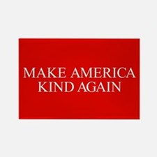Make America Kind Again Rectangle Magnet