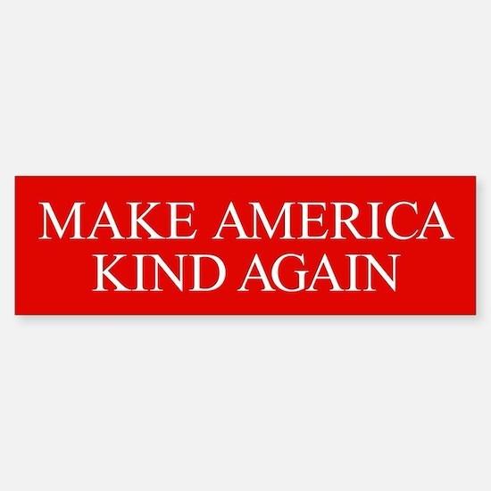 Make America Kind Again Sticker (Bumper)