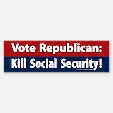 Vote GOP Kill Social Security Bumper Bumper Bumper Sticker