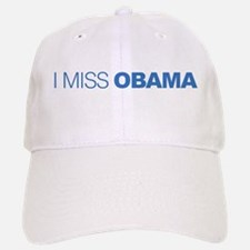 I Miss Obama Baseball Baseball Cap