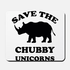 Save the chubby unicorns t-shirt Mousepad