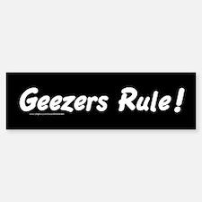 Geezers Rule! Bumper Bumper Bumper Sticker