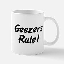 Geezers Rule! Mug