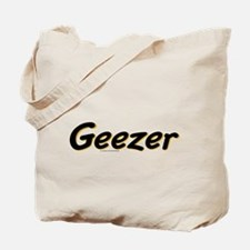 Geezer Tote Bag